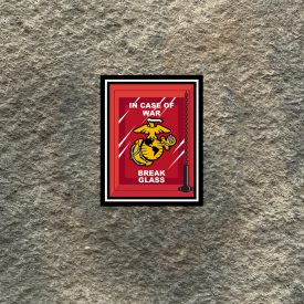 In Case of War Break Glass USMC Vinyl Decal