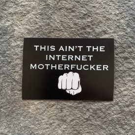 NEW!  This Ain't the Internet MFer Vinyl sticker