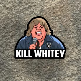 Chris Farley Kill Whitey vinyl decal