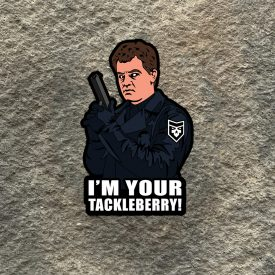 I'm your Tackleberry Vinyl Decal