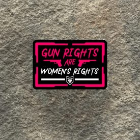 Gun Rights are Women's Rights Vinyl Decal