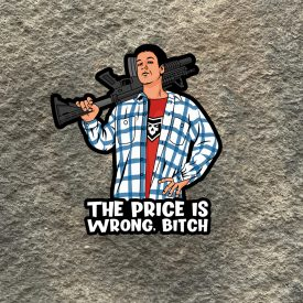 Happy Gilmore the price is wrong Vinyl Decal